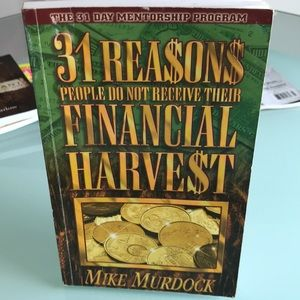 31 Reasons People Don't Receive Financial Harvest